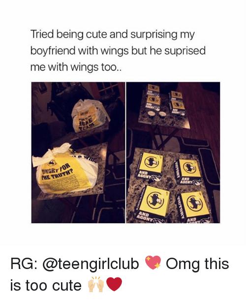 Cute, Memes, and Omg: Tried being cute and surprising my  boyfriend with wings but he suprised  me with wings too  0.  HE TRUTE  AGON RG: @teengirlclub 💖 Omg this is too cute 🙌🏼❤️