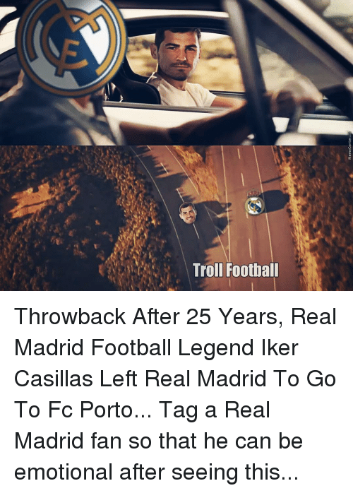 FC Porto: Troll Football Throwback After 25 Years, Real Madrid Football Legend Iker Casillas Left Real Madrid To Go To Fc Porto... Tag a Real Madrid fan so that he can be emotional after seeing this...