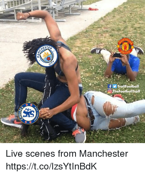 Memes, Live, and Manchester: TrollFootball  TheFootballTroll Live scenes from Manchester https://t.co/lzsYtInBdK