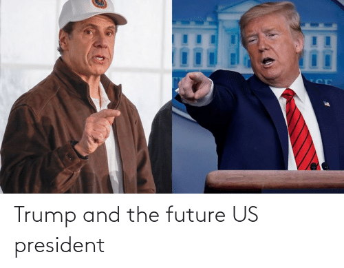 us president: Trump and the future US president