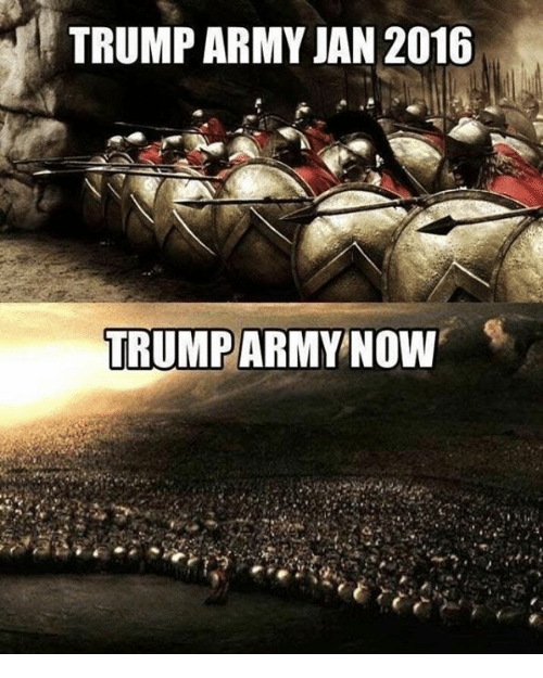 Army, Trump, and Now: TRUMP ARMY JAN 2016  TRUMP ARMY  NOW