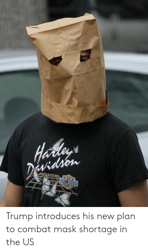 Plan: Trump introduces his new plan to combat mask shortage in the US