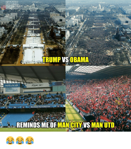 Memes, Manchester City, and Manchester: TRUMP VS OBAMA  ALL  mcfc.co.uk  Manchester City Football Club  REMINDS ME OF  MAN CITY VS MAN UTD 😂😂😂