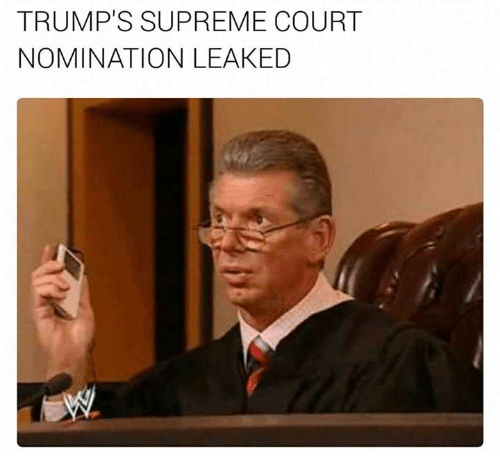 nominal: TRUMP'S SUPREME COURT  NOMINATION LEAKED