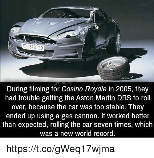 Tt 378 20 During Filming For Casino Royale In 2005 They Had Trouble