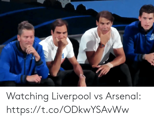 tur: tUR Watching Liverpool vs Arsenal: https://t.co/ODkwYSAvWw