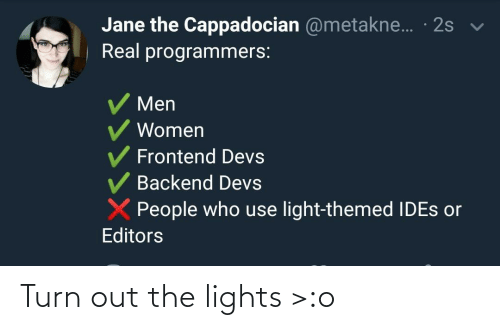 lights: Turn out the lights >:o