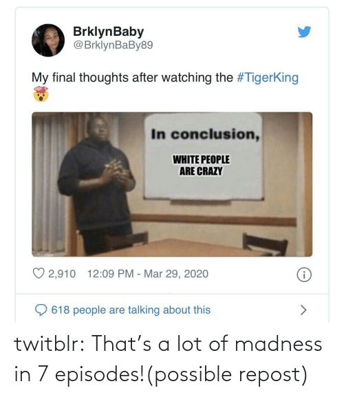 episodes: twitblr:  That's a lot of madness in 7 episodes!(possible repost)