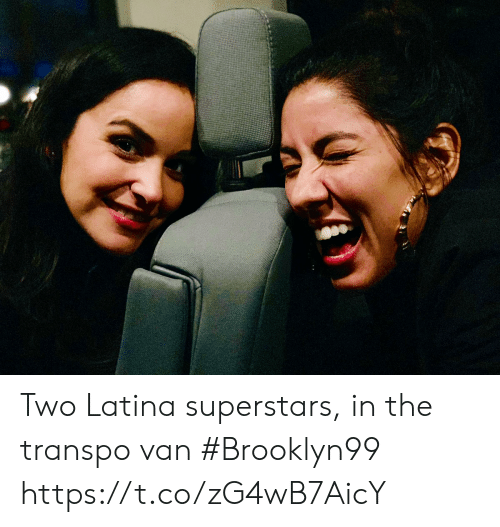 Memes, 🤖, and Latina: Two Latina superstars, in the transpo van #Brooklyn99 https://t.co/zG4wB7AicY