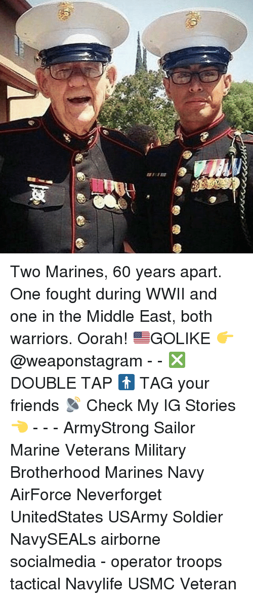 boths: Two Marines, 60 years apart. One fought during WWII and one in the Middle East, both warriors. Oorah! 🇺🇸GOLIKE 👉 @weaponstagram - - ❎ DOUBLE TAP 🚹 TAG your friends 📡 Check My IG Stories👈 - - - ArmyStrong Sailor Marine Veterans Military Brotherhood Marines Navy AirForce Neverforget UnitedStates USArmy Soldier NavySEALs airborne socialmedia - operator troops tactical Navylife USMC Veteran