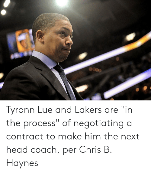 "Head, Los Angeles Lakers, and Tyronn Lue: Tyronn Lue and Lakers are ""in the process"" of negotiating a contract to make him the next head coach, per Chris B. Haynes"