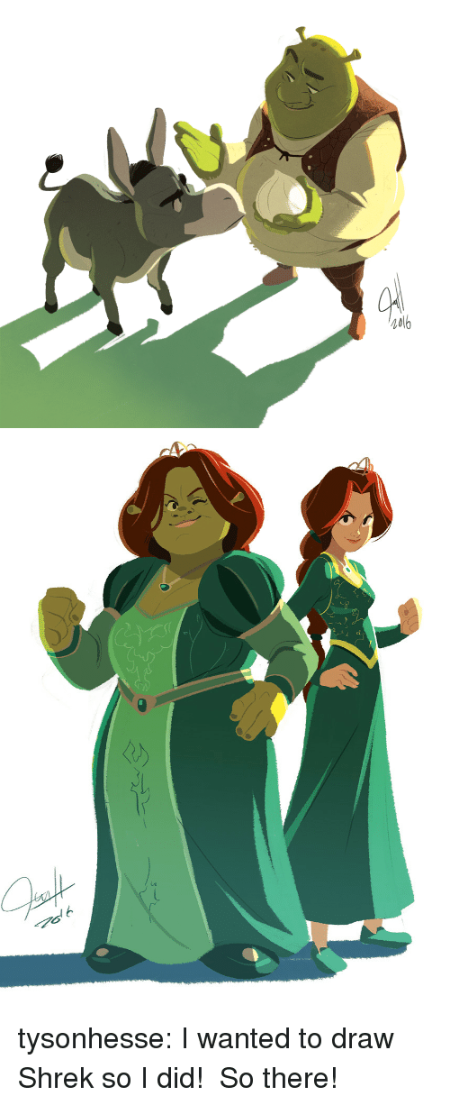 Shrek, Tumblr, and Blog: tysonhesse: I wanted to draw Shrek so I did! So there!