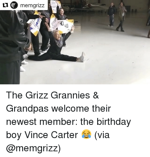 Sports, Grandpa, and Vince Carter: u memgrizz  40 The Grizz Grannies & Grandpas welcome their newest member: the birthday boy Vince Carter 😂 (via @memgrizz)
