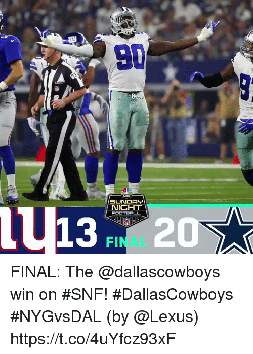 snf: U13 20  NICHT  FINAL FINAL: The @dallascowboys win on #SNF! #DallasCowboys #NYGvsDAL  (by @Lexus) https://t.co/4uYfcz93xF