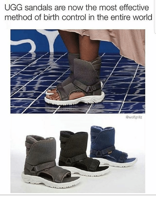 Uggly: UGG sandals are now the most effective  method of birth control in the entire world  @wolfgrillz