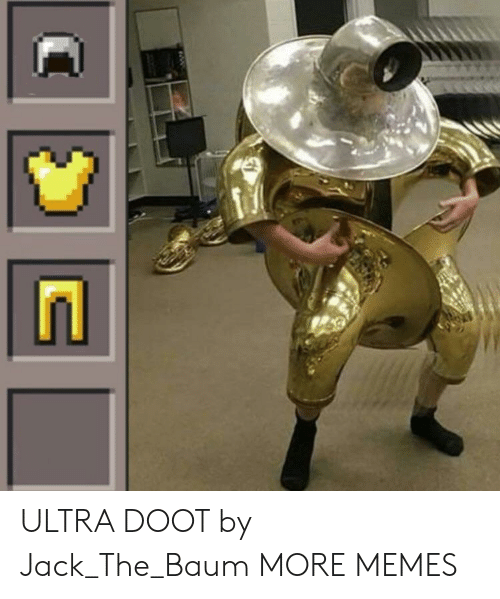 Dank, Memes, and Target: ULTRA DOOT by Jack_The_Baum MORE MEMES