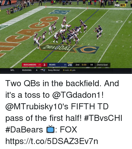 Memes, Nfl, and Sony: UN  NFL  FOX  BUCCANEERS 21 3 BEARS  21 28 2nd 5:00 08 2nd & Goal  NFL  RU  4 Sony Michel 8 rush, 41 yds Two QBs in the backfield.  And it's a toss to @TGdadon1!  @MTrubisky10's FIFTH TD pass of the first half! #TBvsCHI #DaBears  📺: FOX https://t.co/5DSAZ3Ev7n