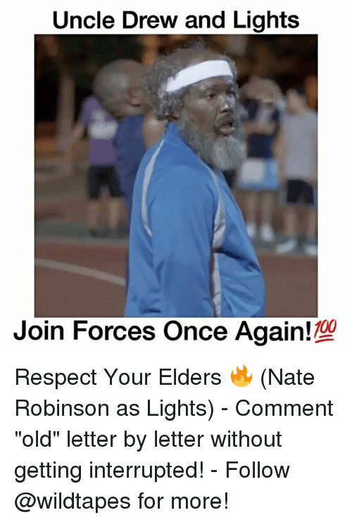 "Nate Robinson: Uncle Drew and Lights  Join Forces Once 100 Respect Your Elders 🔥 (Nate Robinson as Lights) - Comment ""old"" letter by letter without getting interrupted! - Follow @wildtapes for more!"
