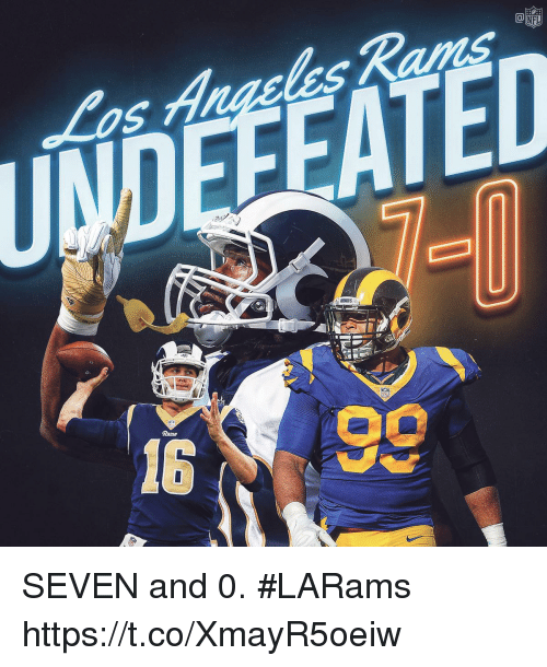Memes, Undefeated, and 🤖: UNDEFEATED SEVEN and 0. #LARams https://t.co/XmayR5oeiw