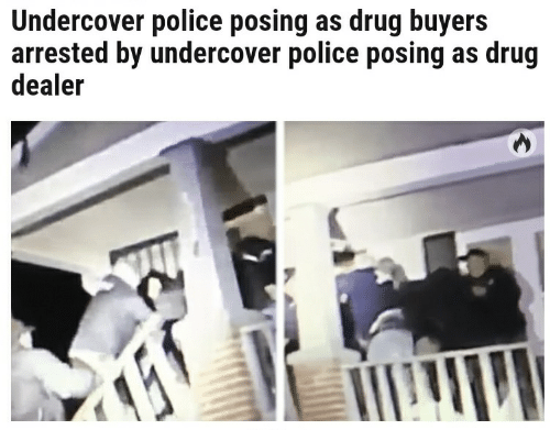 undercover: Undercover police posing as drug buyers  arrested by undercover police posing as drug  dealer
