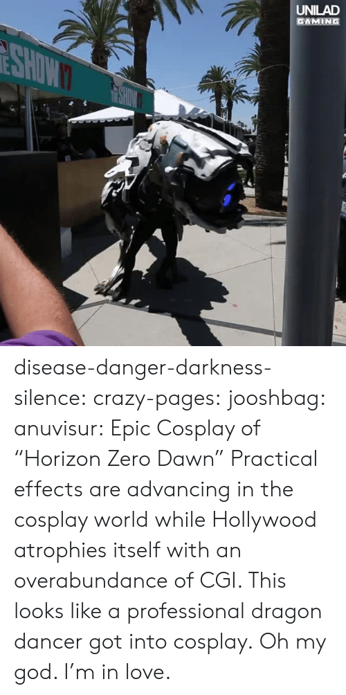 """horizon: UNILAD  GAMING disease-danger-darkness-silence: crazy-pages:  jooshbag:  anuvisur: Epic Cosplay of """"Horizon Zero Dawn""""  Practical effects are advancing in the cosplay world while Hollywood atrophies itself with an overabundance of CGI.    This looks like a professional dragon dancer got into cosplay.   Oh my god. I'm in love."""