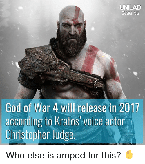 Unilad Gaming God Of War 4 Will Release In 2017 Ording To