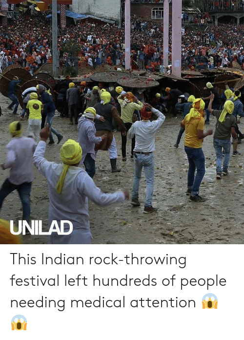 Festival: UNILAD This Indian rock-throwing festival left hundreds of people needing medical attention 😱😱