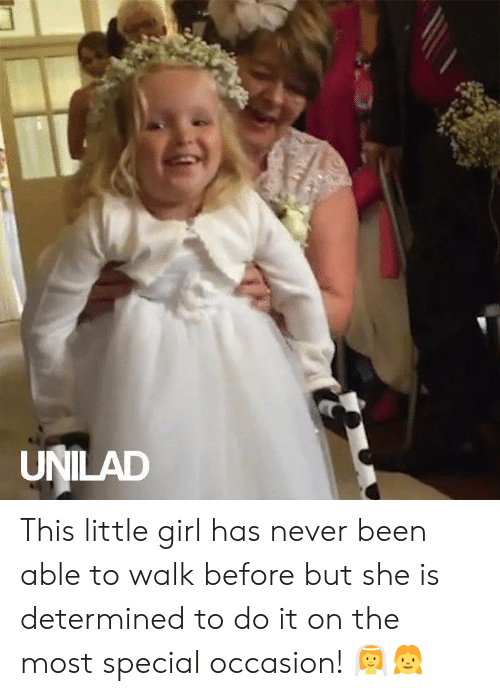 unilad: UNILAD This little girl has never been able to walk before but she is determined to do it on the most special occasion! 👰👧