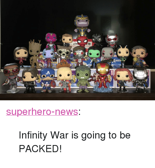 "guid: Up  e Guid <p><a href=""https://superhero-news.tumblr.com/post/158582132877/infinity-war-is-going-to-be-packed"" class=""tumblr_blog"">superhero-news</a>:</p>  <blockquote><p>Infinity War is going to be PACKED!</p></blockquote>"