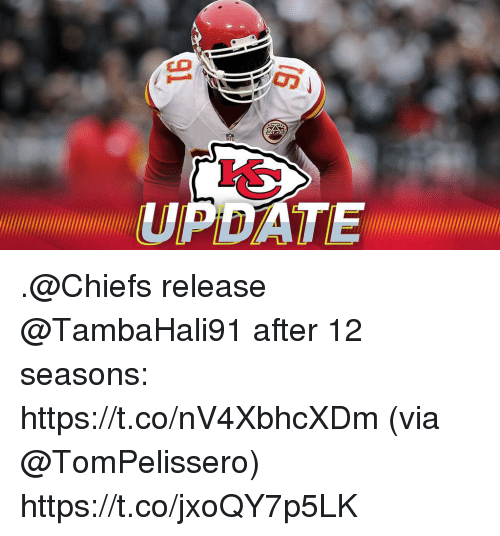 Memes, Chiefs, and 🤖: UPDATE .@Chiefs release @TambaHali91 after 12 seasons: https://t.co/nV4XbhcXDm (via @TomPelissero) https://t.co/jxoQY7p5LK