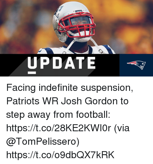 2cf75df5a Football, Memes, and Patriotic: UPDATE Facing indefinite suspension,  Patriots WR Josh Gordon