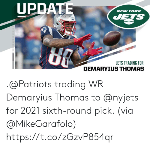 Memes, New York, and New York Jets: UPDATE  NEW YORK  JETS  JETS TRADING FOR .@Patriots trading WR Demaryius Thomas to @nyjets for 2021 sixth-round pick. (via @MikeGarafolo) https://t.co/zGzvP854qr