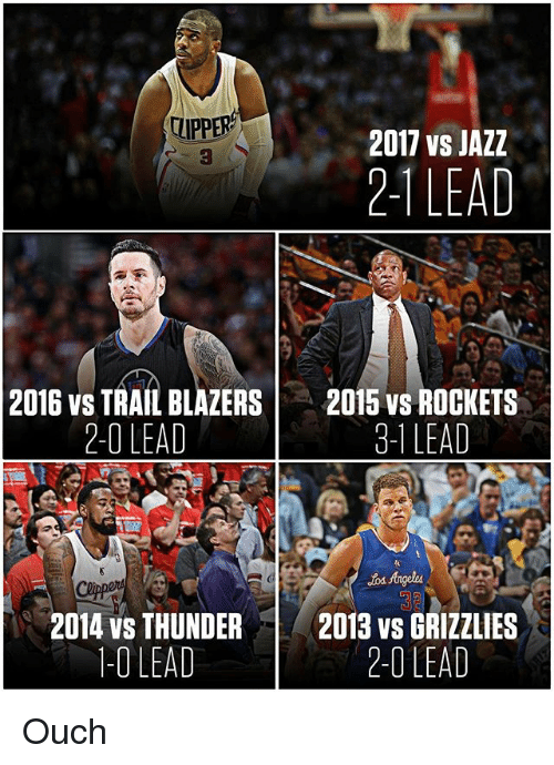 3 1 Lead: UPPER  2011 vs JAZZ  2-1 LEAD  2016 vs TRAIL BLAZERS  2015 VS ROCKETS  2-1 LEAD  3-1 LEAD  Angeles  2014 vs THUNDER  2013 vs GRIZZLIES  -O LEAD  2-0 LEAD Ouch