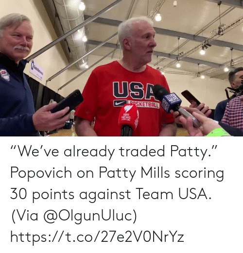 "Traded: USA  USA  PSKETBALL  SBS  NEWS  com.au ""We've already traded Patty.""  Popovich on Patty Mills scoring 30 points against Team USA.  (Via @OlgunUluc)    https://t.co/27e2V0NrYz"