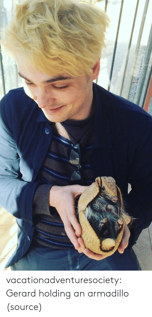 Instagram, Tumblr, and Blog: vacationadventuresociety: Gerard holding an armadillo (source)