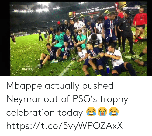 Mbappe: VACOLEUR  DorN SPORTS HD1  TROPHEE DES CHAMPIONS  -M  All  APRES  MATCH Mbappe actually pushed Neymar out of PSG's trophy celebration today 😂😭😂 https://t.co/5vyWPOZAxX