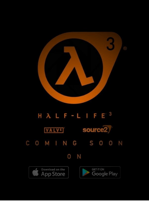 Google, App Store, and Google Play: VALVE source2  COMING S00 N  Download on the  GET IT ON  App Store  Google Play