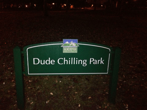 chilling: VANCOUVER  Dude Chilling Park
