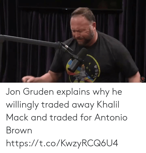 Traded: VASA Jon Gruden explains why he willingly traded away Khalil Mack and traded for Antonio Brown https://t.co/KwzyRCQ6U4
