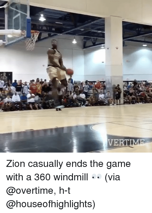 Sports, The Game, and Game: VERTIM Zion casually ends the game with a 360 windmill 👀 (via @overtime, h-t @houseofhighlights)