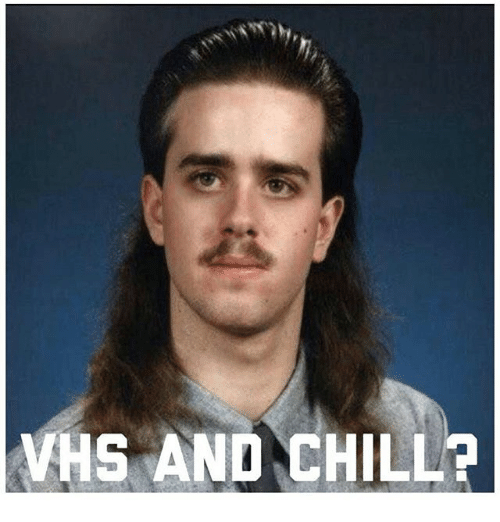 Vhs And Chill: VHS AND CHILL