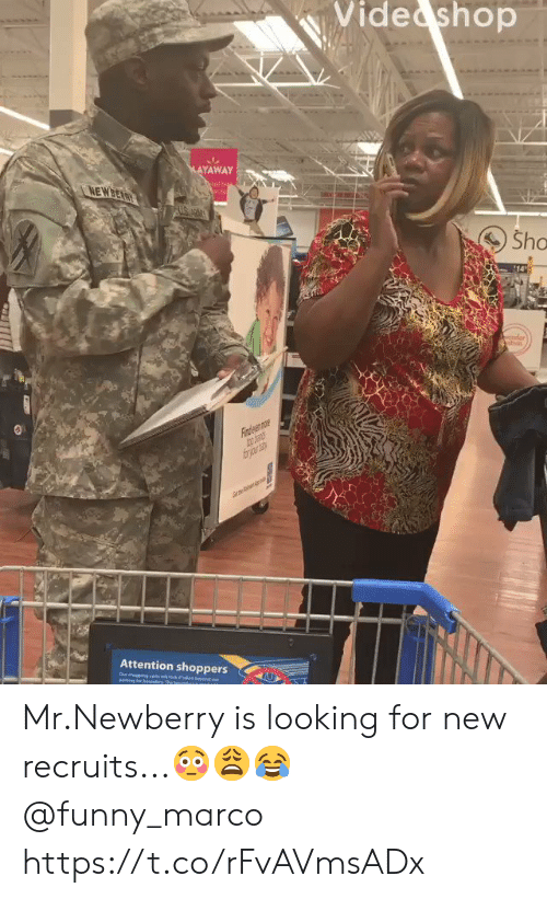Der: Vide shop  MAYAWAY  NEWBEARY  Sho  14  der  Fiaden mr  frjr  Attention shoppers  ebey  Our degeng ctswock  eing loe beundy The bn  ou Mr.Newberry is looking for new recruits...??? @funny_marco https://t.co/rFvAVmsADx