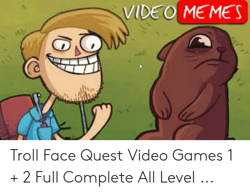 Quest Video: VIDEO MEMES Troll Face Quest Video Games 1 + 2 Full Complete All Level ...