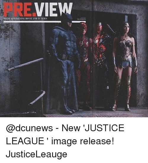 quicken: VIEW  PLUTSE QUICKENING MIOVIE AND TV NEWS @dcunews - New 'JUSTICE LEAGUE ' image release! JusticeLeauge