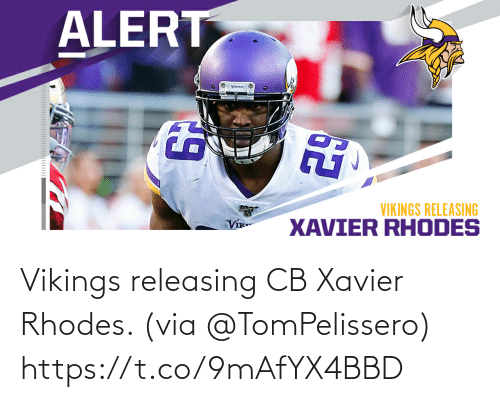 xavier: Vikings releasing CB Xavier Rhodes. (via @TomPelissero) https://t.co/9mAfYX4BBD