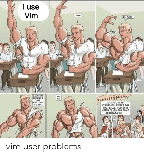 user: vim user problems