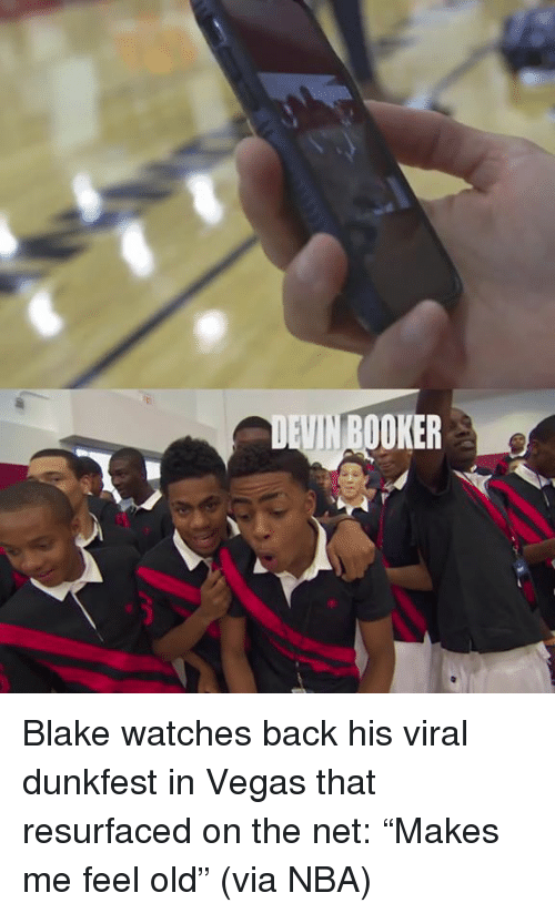 "Nba, Las Vegas, and Watches: VIN BOOKER Blake watches back his viral dunkfest in Vegas that resurfaced on the net: ""Makes me feel old"" (via NBA)"
