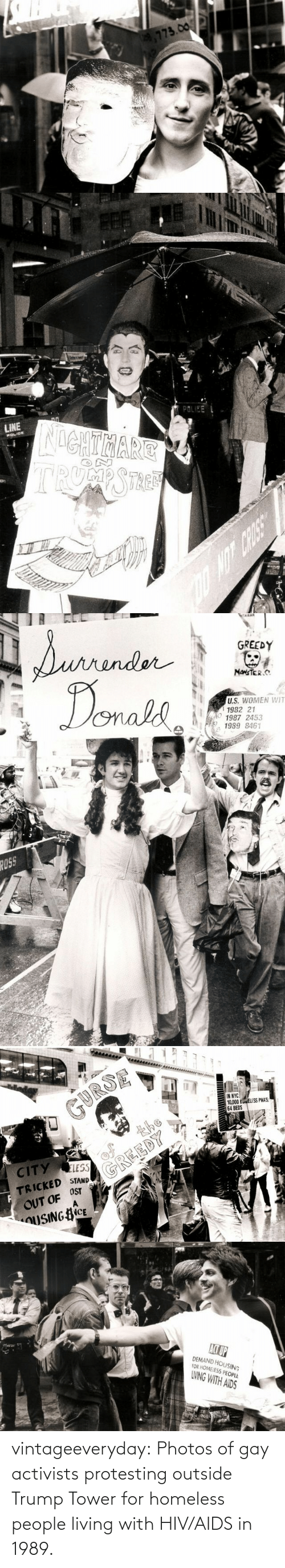 Homeless, Protest, and Tumblr: vintageeveryday:  Photos of gay activists protesting outside Trump Tower for homeless people living with HIV/AIDS in 1989.