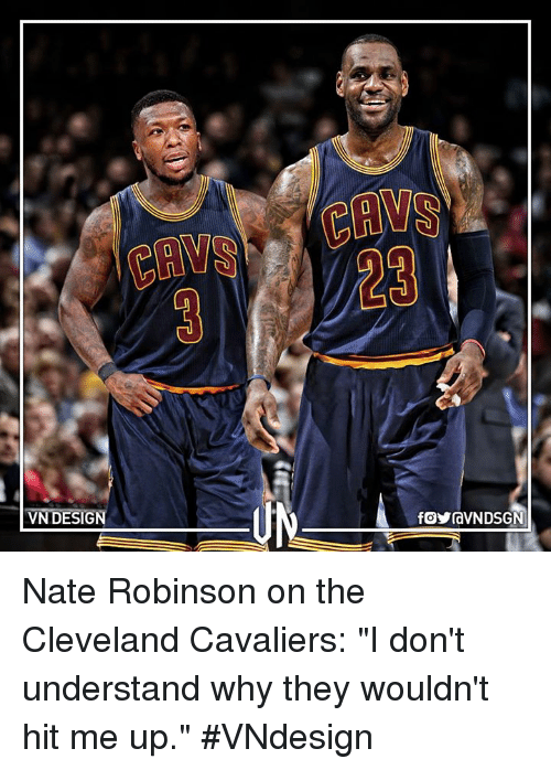 "Nate Robinson: VN DESIGN  fCVravN DSGNI Nate Robinson on the Cleveland Cavaliers: ""I don't understand why they wouldn't hit me up.""  #VNdesign"