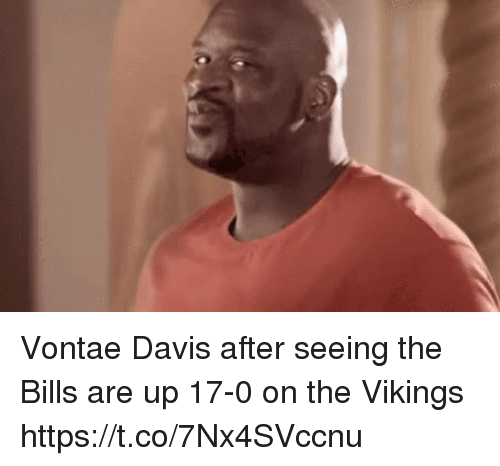 Football, Nfl, and Sports: Vontae Davis after seeing the Bills are up 17-0 on the Vikings https://t.co/7Nx4SVccnu